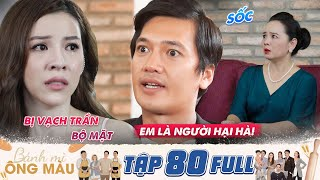 Mr. Mau's Banh Mi | Ep80: Bich Ngoc feels ashamed when Minh Quang exposes her scheme