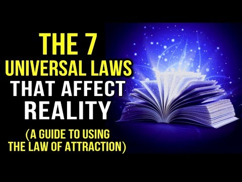 UNIVERSAL LAWS - 7 ANCIENT KEYS That Affect REALITY & MANIFESTING! | Law Of Attraction (POWERFUL!)