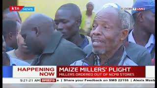 Maize miller\'s plight : Maize millers ordered NCPB to vacate by stores after 27 years of usage