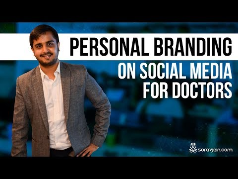 Personal Branding on Social Media For Doctors and Physicians [Tips]