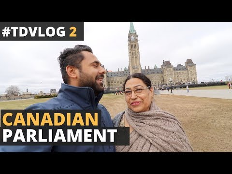 TD Vlogs 2 - Visiting The Canadian Parliament - Meeting a Subscriber & Indian Students in Canada
