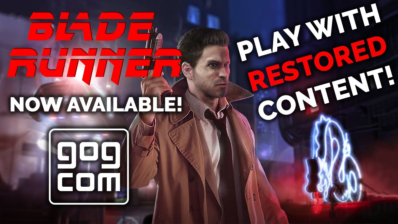 Blade Runner (1997) NOW AVAILABLE ON GOG! [How to play with Restored Content!]
