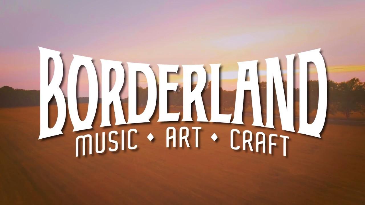 Welcome to the Borderland - Borderland Festival 2018