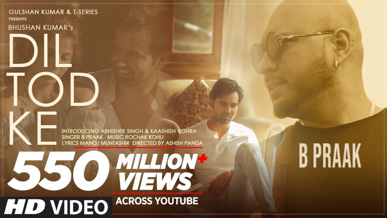 Dil Tod Ke – B Praak Mp3 Hindi Song 2020 Free Download