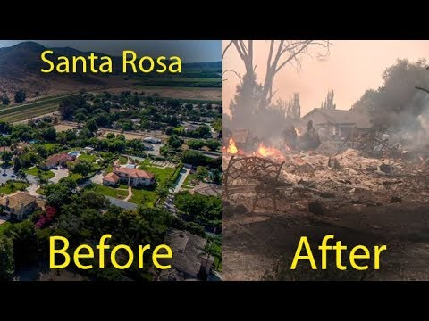 Santa Rosa, Sonoma County, California fire, before and after wildfires, forest fires Napa