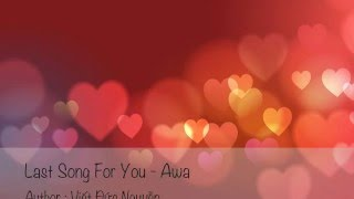 Last Song For You - Awa / Rap-vn