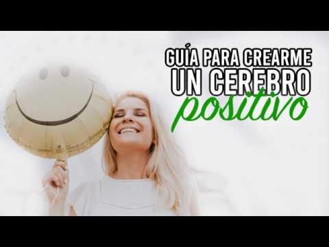 guía-para-crearme-un-cerebro-positivo