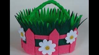 DIY Пасхальная корзинка из фетра Easter basket of felt