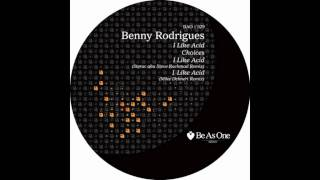 Benny Rodrigues- I Like Acid (Be As One)