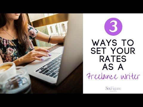 3 Ways to Set Your Rates as a Freelance Writer