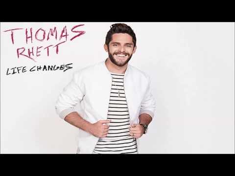 Thomas Rhett - Life Changes (lyrics)
