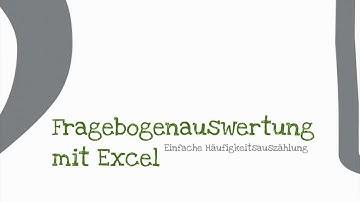 Fragebogenauswertung mit Excel Teil 1