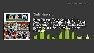 Mike Minter, Tony Collins, Chris Zorich, & Chris Miller Talk Campbell University, Super Bowl, Notre
