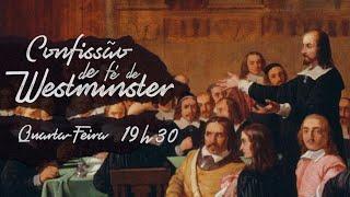 Estudo CFW. Cap:7 Do Pacto de Deus com o Homem - 26/08/2020 -  Rev. Simei Mariano