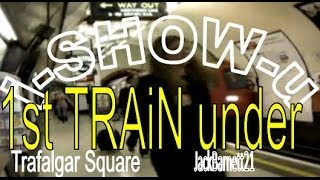 i-Show-u 1st TRAiN under Trafalgar Square