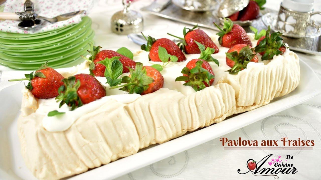 Recette de pavlova aux fraises par soulef amour de cuisine youtube - Recette amour de cuisine ...