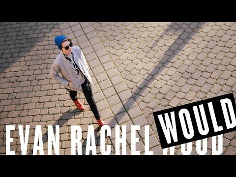Wildg Presents: EVAN RACHEL WOULD