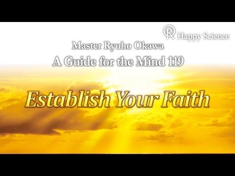Establish Your Faith  - Guide for the Mind 119
