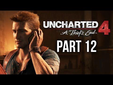 Uncharted 4 Gameplay Walkthrough Part 12 - HIDDEN IN PLAIN SIGHT (Chapter 11)