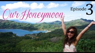Our Honeymoon Adventure ♥ Episode 3