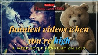Funniest stoned people vines - Funny pot videos, Best weed vines compilation 2017 FunnyLordOMG