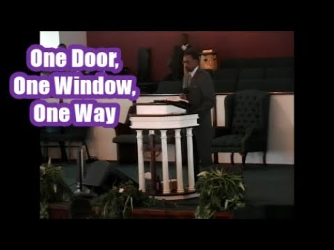 One Door, One Window, One Way | 07/19/2015 | Church Of God For All People Windsor NC