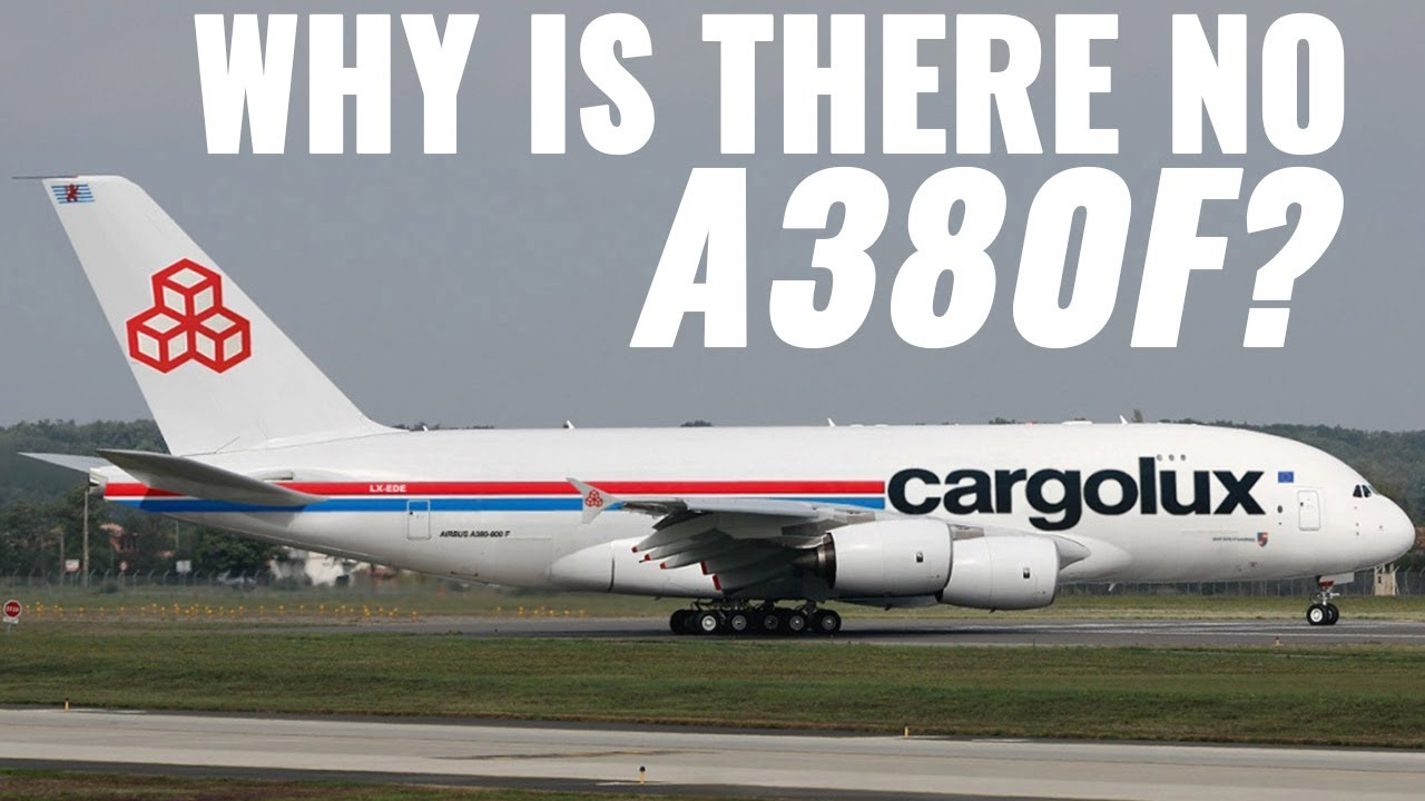 a380f why hasn t airbus made it youtube