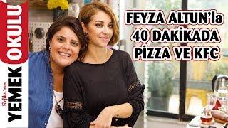 Av. Feyza Altun ile 40 Dakikada Hem Pizza, Hem KFC Meydan Okuması