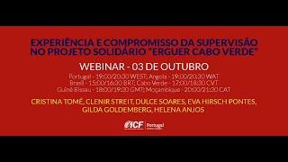 ICF - Webinar a Experiência e o Compromisso da Supervisão - Cristina Tomé
