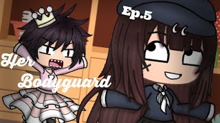 "~Her bodyguard~ Ep.5 ""The changing room"" [Gacha life]"