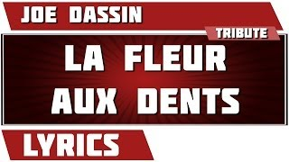 Paroles La Fleur Aux Dents - Joe Dassin tribute