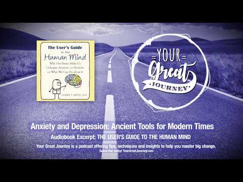 Anxiety and Depression: Ancient Tools for Modern Times