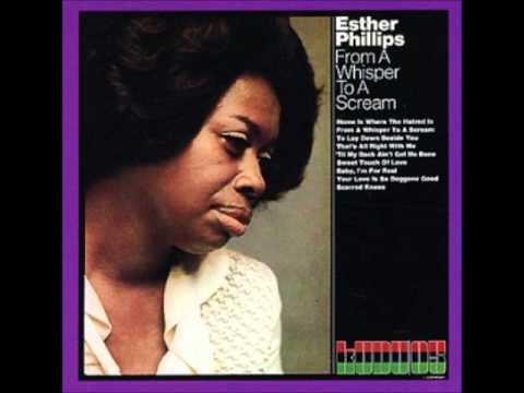 Esther Phillips - Home Is Where the Hatred Is