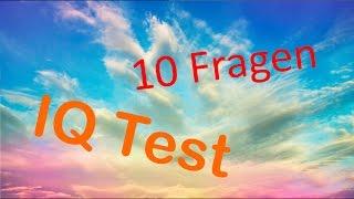 IQ Test (92 % schaffen es nicht diese 10 fragen richtig zu beantworten)