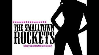 The Smalltown Rockets - Oh baibeeee