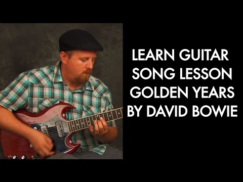 Guitar song lesson learn Golden Years by David Bowie chords rhythms strums funky classic