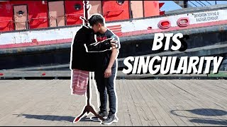 BTS (방탄소년단) 'SINGULARITY' Dance Cover (LOVE YOURSELF 轉 Tear)