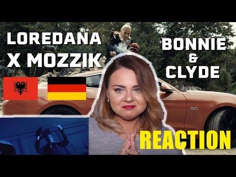 Loredana Feat. Mozzik �� BONNIE & CLYDE ��  #REACTION| GERMAN/ALBANIAN RAP|