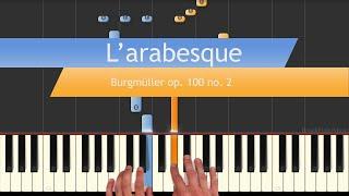 L'arabesque - Burgmüller op.100 no. 2