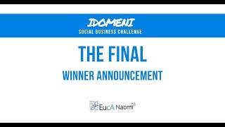 IDOMENI Social Business Challenge |The Final | Winner Announcement