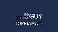 The Migraine Guy - Topiramate