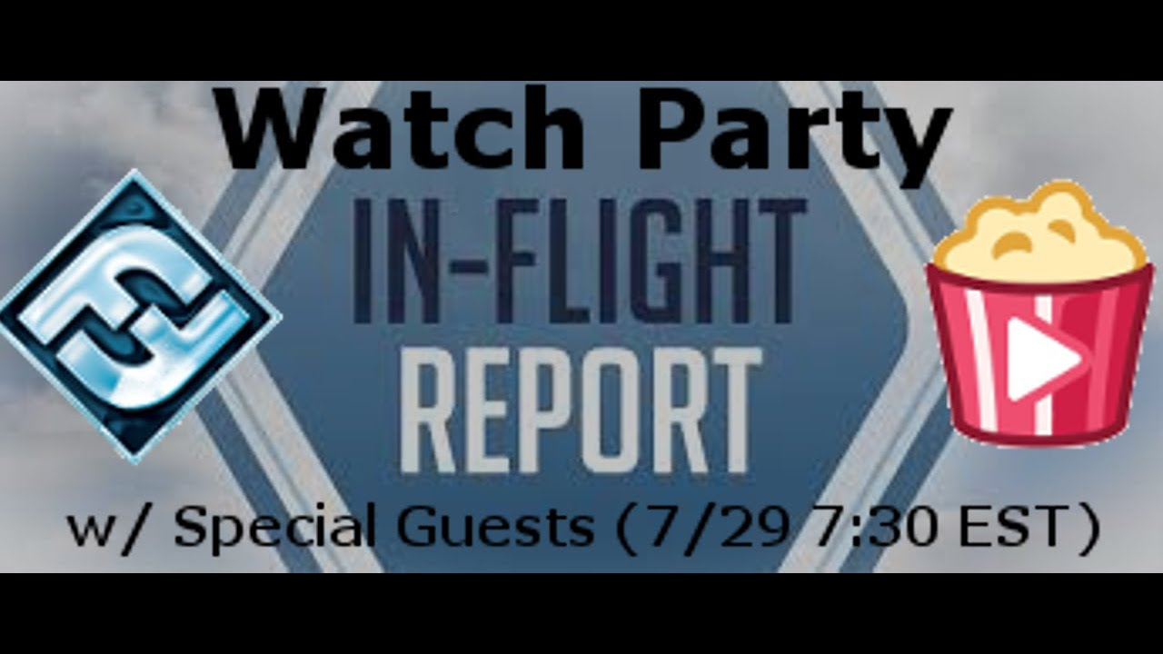 Fantasy Flight In-Flight Report Watch Party with Special Guests