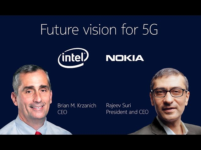 Future Vision for 5G - Intel and Nokia
