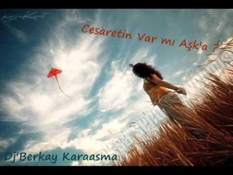 Dj' Berkay - Cesaretin Var mı Aşka [ Mix ]