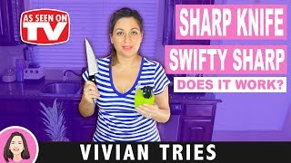 SHARP KNIFE REVIEW | TESTING AS SEEN ON TV PRODUCTS | SWIFTY SHARP | VIVIAN TRIES