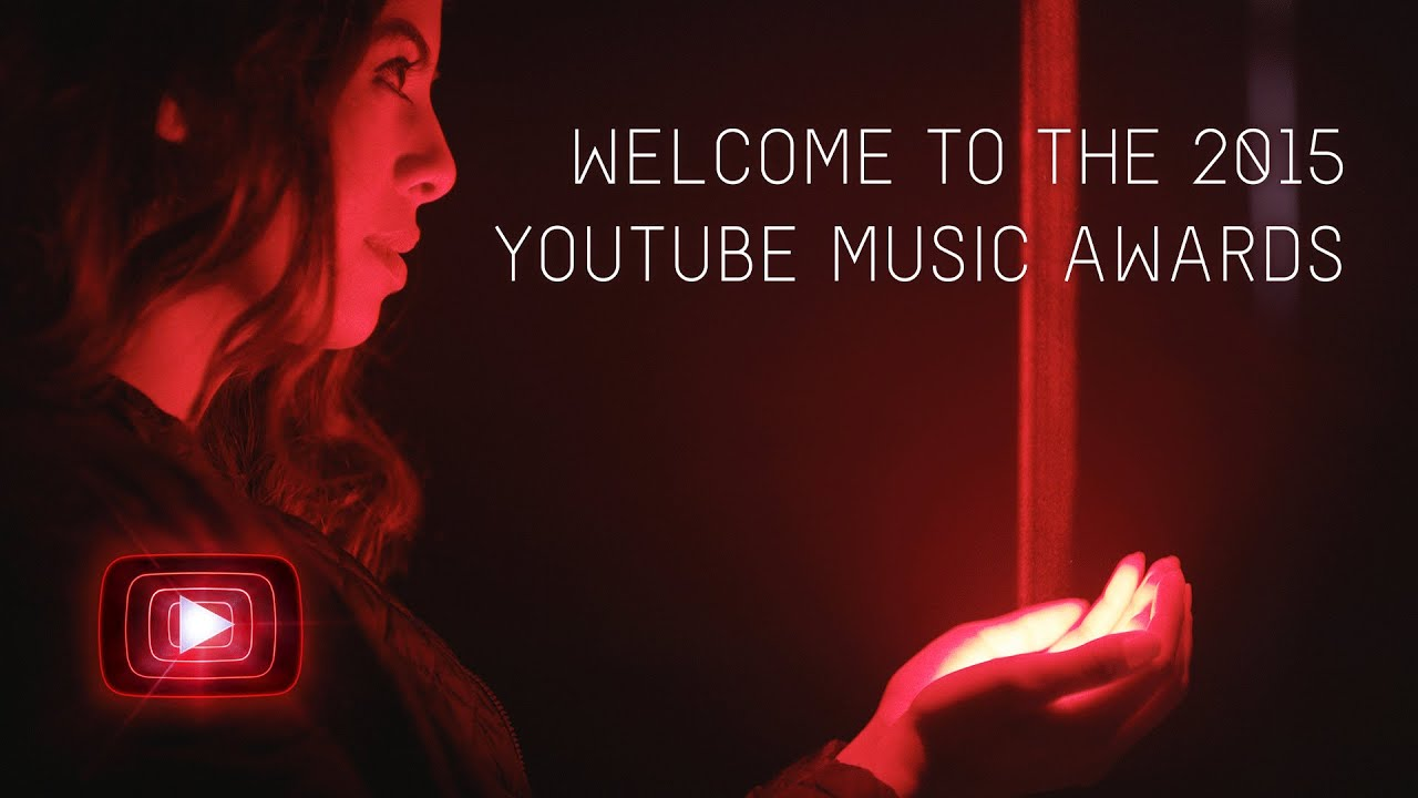 Welcome To The Youtube Music Awards 2015 Youtube