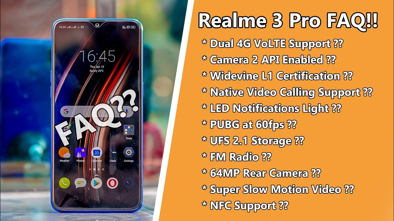 Repeat Realme 3 Pro FAQ! Camera 2 API, Dual 4G VoLTE, Native Video