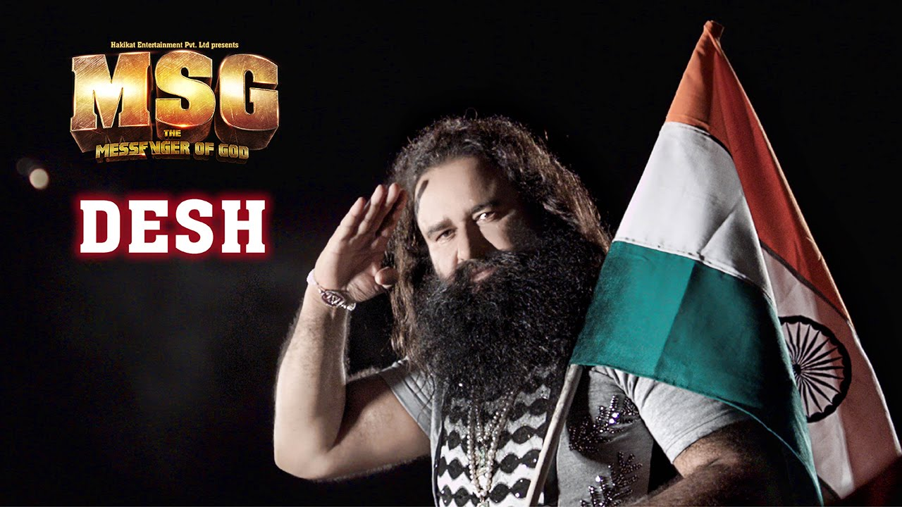Desh | Video Song | MSG: The Messenger
