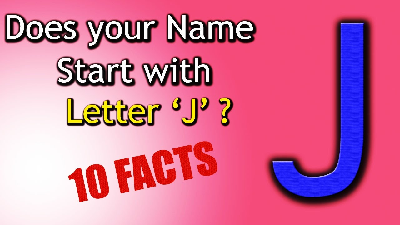 10 Facts about the People whose name starts with Letter \'J ...