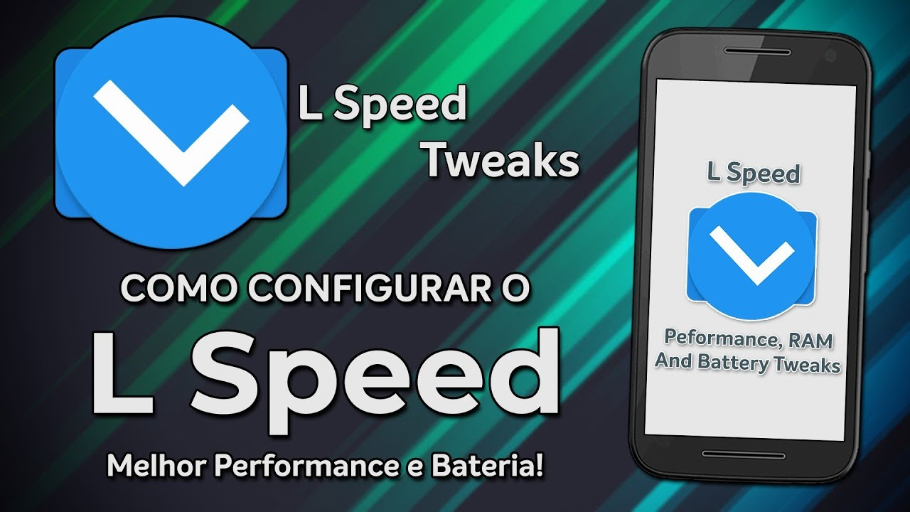 How to CONFIGURE L Speed for INCREASE PERFORMANCE and BATTERY   L Speed  Android Optimizer [ROOT]